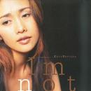 I'm not/工藤静香