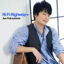 Hi-Fi-Highway→/福山 潤
