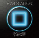 B1A4 station Square/B1A4