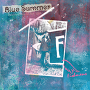 BLUE SUMMER~Selected Tracks 1991-1995~ 【Remastered】/Fishmans