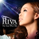 The Star Over Me/Riva