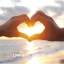 LOVE LOVE LOVE SONGS/キャラメルペッパーズ