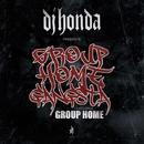 Group Home Gangsta/dj honda feat. Group Home
