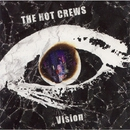 Vision/THE HOT CREWS