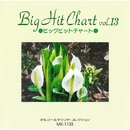 Big Hit ChartVol.13/MICオルゴール