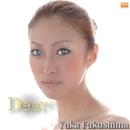 Dear/Yuka Fukushima