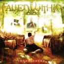 Intoxicated/THE FALLEN WITHIN