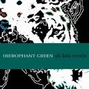 uh lala (self remix)/HIEROPHANT GREEN