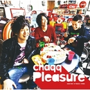 Pleasure/chaqq