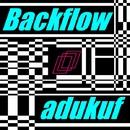 Backflow/adukuf