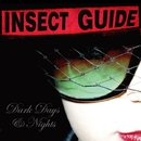 Dark Days & Nights/Insect Guide