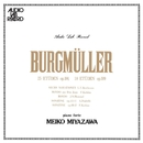 ブルグミュラー:25、18の練習曲全曲集/宮沢明子(ピアノ)