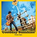 Goodday Sunshine/フジタユウスケ