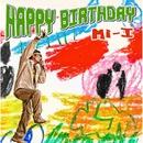 HAPPY BIRTHDAY/Mi-I