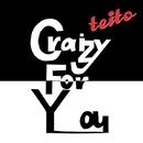 Craizy For You/teito