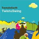 Twist & Swing/Tremolo Earth