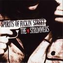 SPIRITS OF FUCKIN' STREET/THE STRUMMERS!