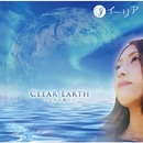 CLEAR EARTH ~心のマザー~/イーリア