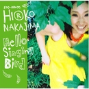 HelloSingingBird/Hiroko Nakajima(hiro:n)