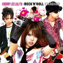 ROCK'N'ROLL STANDARD/CHERRY LEZ LOLiTA