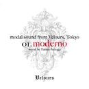 modal sound from Velours, Tokyo 01.moderno/Sunaga t experience