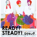READY!STEADY!/ロクセンチ
