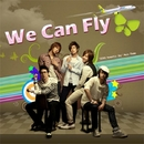We Can Fly (JINAIRイメージソング)/SS501