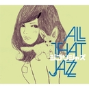 ジブリ・ジャズ/All That Jazz feat. COSMiC HOME