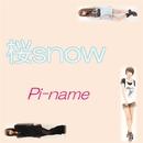 桜snow/Pi-name