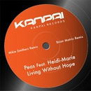 Living Without Hope - EP/Peas feat. Heidi-Marie