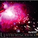 Luminescence/the MOST