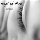 Angel of Mine/DJ Hakuei