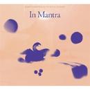 In Mantra/ヘナート・モタ & パトリシア・ロバート
