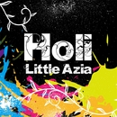 Holi/Little Azia