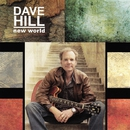 New World/Dave Hill