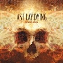 Frail Words Collapse/AS I LAY DYING