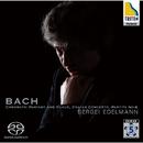 バッハ:半音階的幻想曲とフーガ ニ短調/イタリア協奏曲/パルティータ第6番ホ短調/セルゲイ・エデルマン