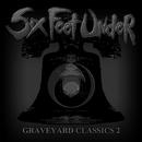 Graveyard Classics 2/Six Feet Under