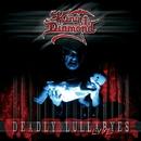 Deadly Lullabyes Live/King Diamond