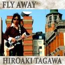 FLY AWAY/田川ヒロアキ