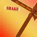 Our Love Song/SHAKE