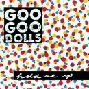 HOLD ME UP/The Goo Goo Dolls