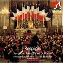 レスピーギ:ローマの松/ギャルド・レピュブリケーヌ吹奏楽団