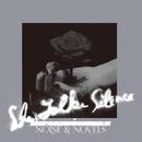 NOISE & NOVELS/She Talks Silence