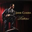Latino/Jaime Cuadra