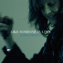 Like Someone in Love/Eden Atwood