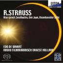 R.シュトラウス: 「ツァラトゥストラはかく語りき」 他/エド・デ・ワールト & オランダ放送フィルハーモニー管弦楽団