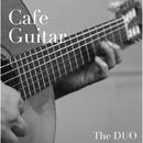 カフェ・ギター・・・究極のアコースティック・ギター・スタンダード/THE DUO~鬼怒無月&鈴木大介