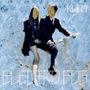 electro fog/KUJUN