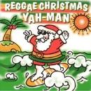 レゲエ・クリスマス/YAH-MAN